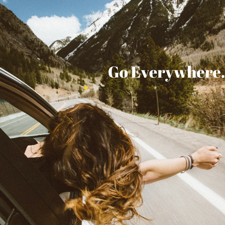 go everywhere | One Chel of an Adventure
