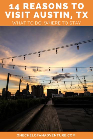 14 Reasons to Visit Austin TX