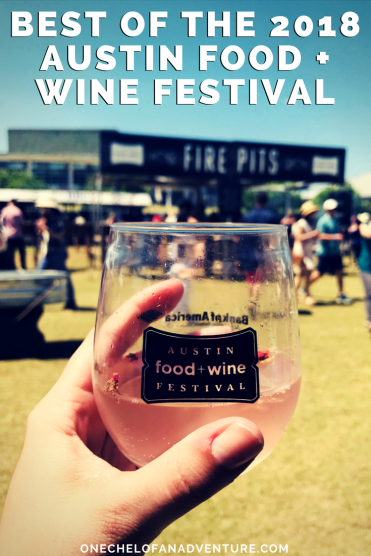 Best of the 2018 Austin Food and Wine Festival